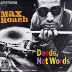 Deeds, Not Words